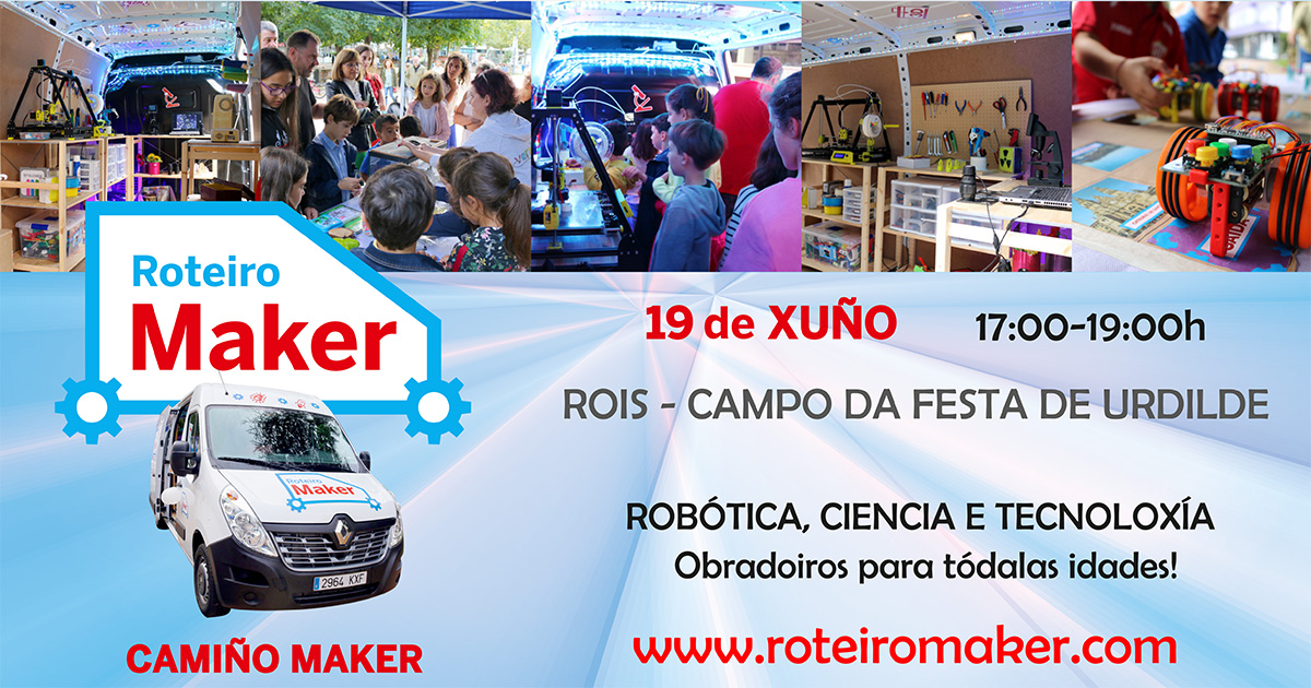O Roteiro Maker traerá a Urdilde obradoiros gratuítos de ciencia e tecnoloxía o sábado 19 de xuño